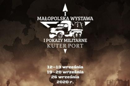 """Już w ten weekend """"I Małopolska Wystawa i Pokazy Militarne Kuter Port"""" pod patronatem portalu Bochnia Brzesko z bliska WIDEO"""